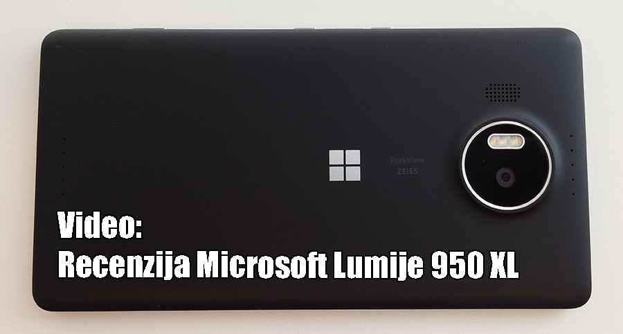 Video recenzija Lumia 950 XL